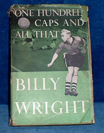 Wright,Billy - ONE HUNDRED CAPS AND ALL THAT 1962
