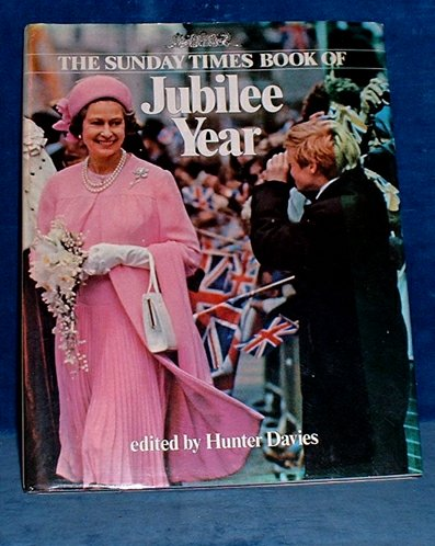 DAVIES,HUNTER - THE SUNDAY TIMES BOOK OF JUBILEE YEAR