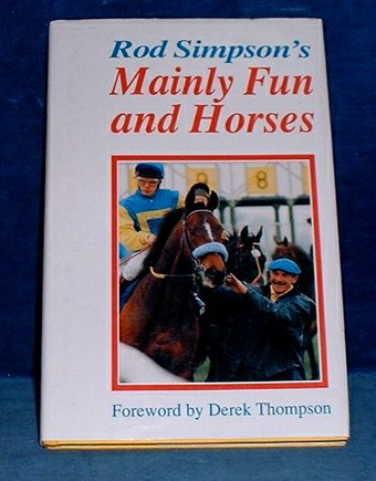 Simpson,Rod - MAINLY FUN AND HORSES 1993