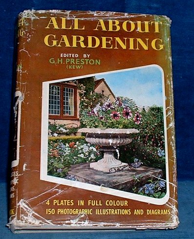 COUTTS,J. REVISED & EDITED G.H. PRESTON (ROYAL BOTANIC GARDENS KEW) - ALL ABOUT GARDENING