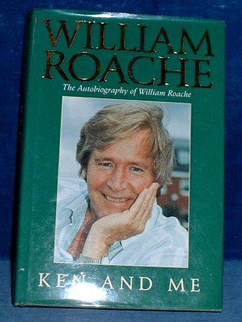 Roache - KEN AND ME The Autobiography of William Roache 1993