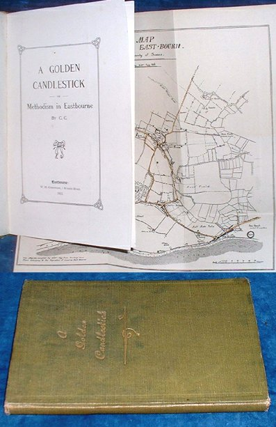 C.C. - A GOLDEN CANDLESTICK or Methodism in Eastbourne 1913