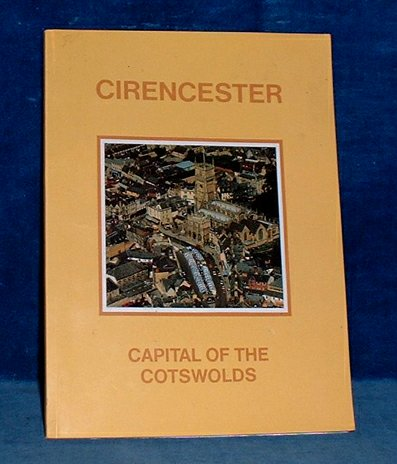 Cirencester Town Counc - CIRENCESTER THE ROMAN TOWN OF CORINIUM the Official Guide c1988