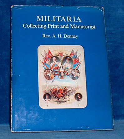 Denney,Rev. A.H. - MILITARIA Collecting Print and Manuscript 1973