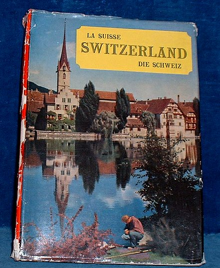 SWITZERLAND. LA SUISSE. DIE SCHWEIZ Book of Photographs 1961
