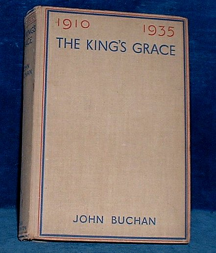 Buchan - THE KING'S GRACE 1910 - 1935
