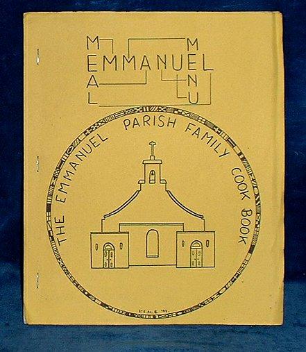 BURBERY, REV. IAN, VICAR OF EMMANUEL PARISH, CHELTENHAM - THE EMMANUEL PARISH FAMILY COOK BOOK