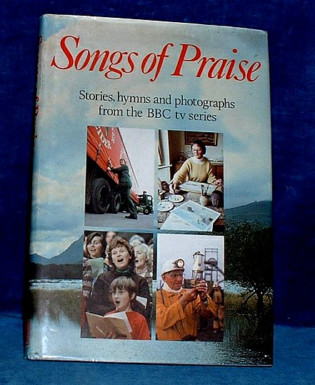 SONGS OF PRAISE illustrated throughout 1984