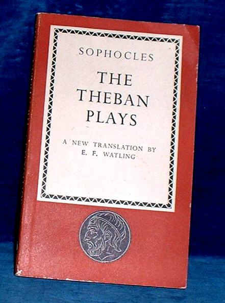 Sophocles - THE THEBAN PLAYS translated 1947