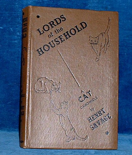 Savage - LORDS OF THE HOUSEHOLD a Cat Chronicle 1938