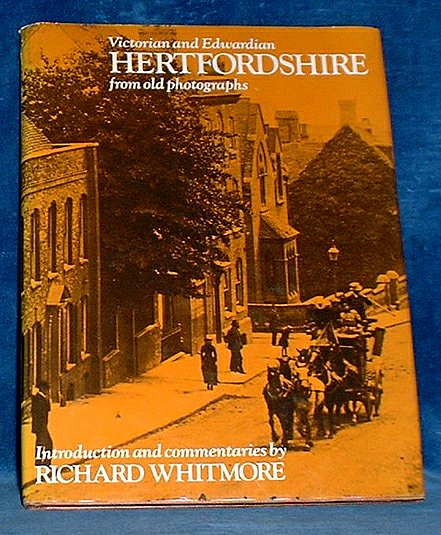 Whitmore - VICTORIAN AND EDWARDIAN HERTFORDSHIRE 1976