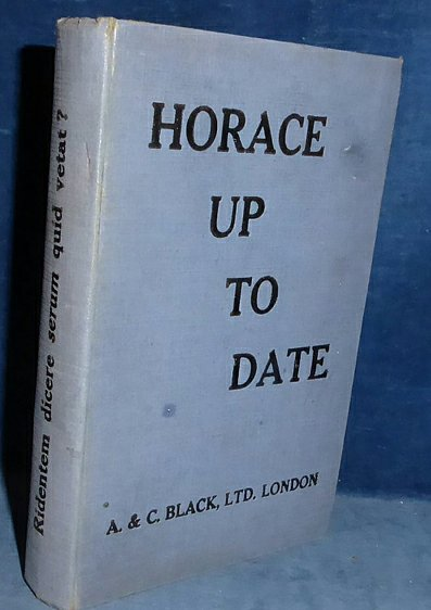 Moncrieff - HORACE UP TO DATE [parody in English] 1927