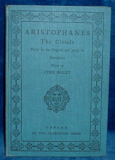 ARISTOPHANES - THE CLOUDS OF ARISTOPHANES