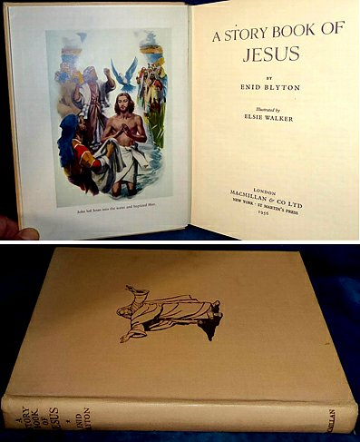 Blyton - A STORY BOOK OF JESUS illustrated 1956