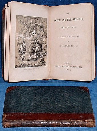 Taylor,John Edward - MOUSE AND HER FRIENDS with other stories. 1855