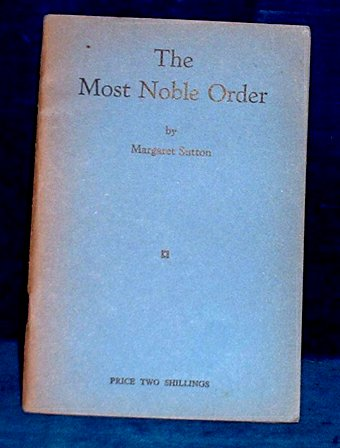 Sutton,Margaret - THE MOST NOBLE ORDER 1955