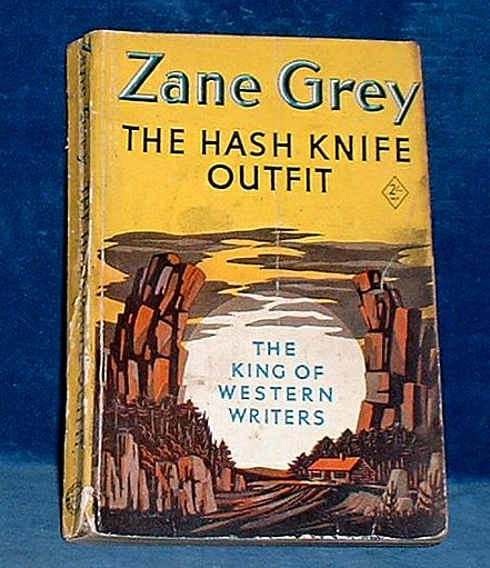 Grey, Zane - THE HASH-KNIFE OUTFIT 1950