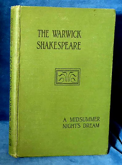 A MIDSUMMER-NIGHT'S DREAM The Warwick Shakespeare c. 1895