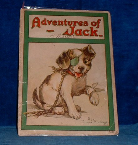 BRUNDAGE, FRANCES (DRAWINGS & VERSES BY) - THE ADVENTURES OF JACK