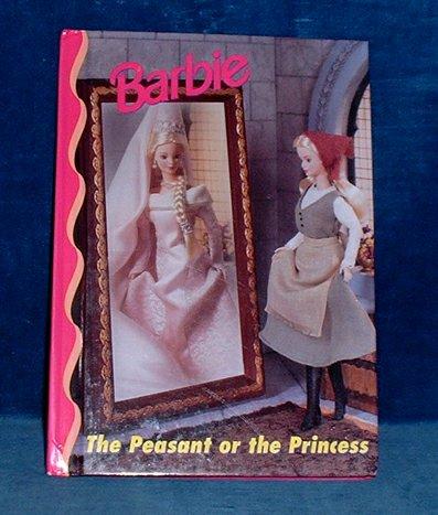 BALDUCCI,RITA - BARBIE THE PEASANT OR THE PRINCESS