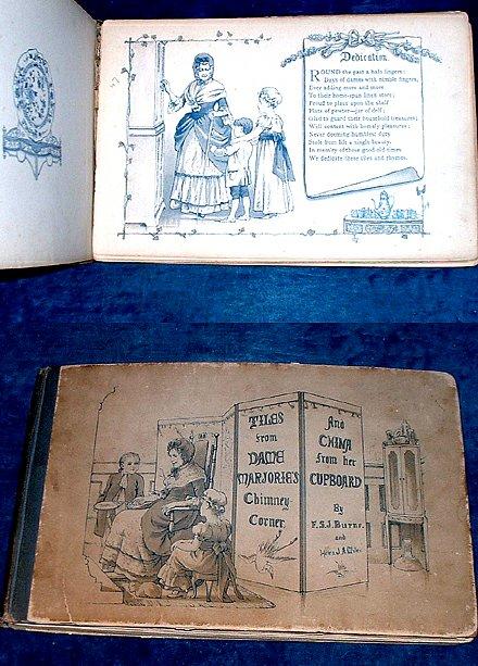 BURNE, F.S.J. & H.J.A. MILES - TILES FROM DAME MARJORIE'S CHIMNEY-CORNER and China From her Cupboard.
