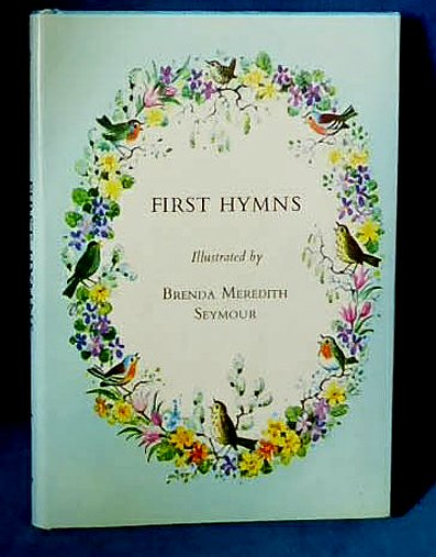 Seymour - FIRST HYMNS illustrated 1985