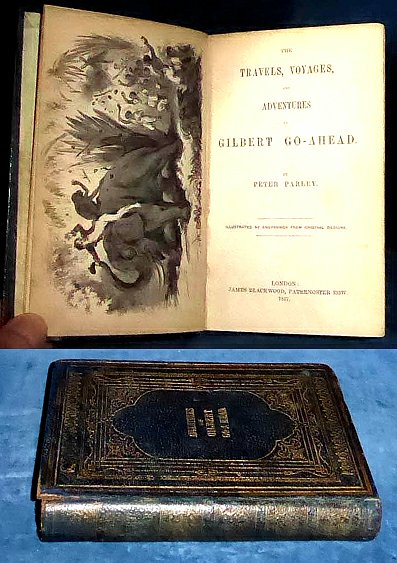 TRAVELS, VOYAGES AND ADVENTURES OF GILBERT GO-AHEAD 1857