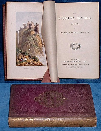GIFT BOOK - CHRISTIAN CHAPLET A Wreath of Prose, Poetry, and Art.