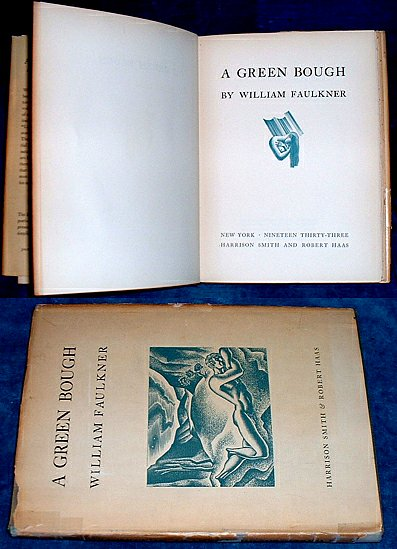 Faulkner - A GREEN BOUGH 1st edition 1933
