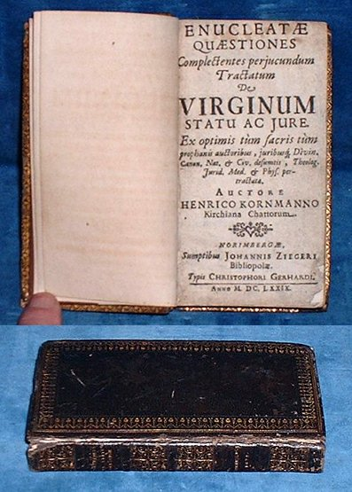 Kornmann - ENUCLEATAE QUAESTIONES .. [including a very pleasant discussion of the status & rights of Virgins] 1679