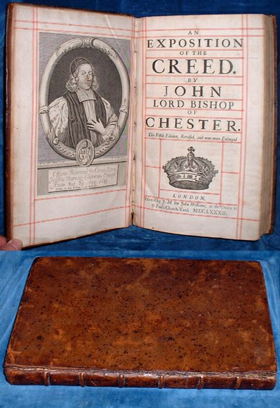 AN EXPOSITION OF THE CREED. By John Lord Bishop of Chester 1683