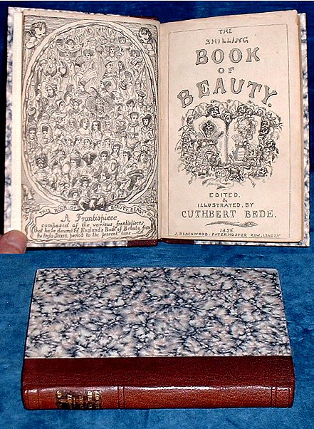 BEDE, CUTHBERT [EDWARD BRADLEY 1827-1889]; JAMES HAIN FRISWELL (2ND WORK) - THE SHILLING BOOK OF BEAUTY. Edited and Illustrated by Cuthbert Bede, B.A. [Bound with] HUSES WITH THE FRONTS OFF by James Hain Friswell illustrated by William M'Connell.