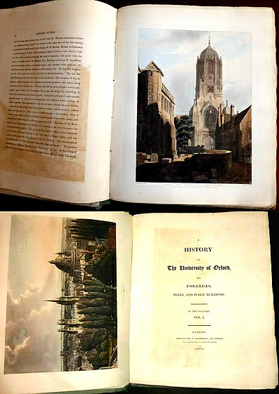 ANON [WILLIAM COMBE 1742-1823] - A HISTORY OF THE UNIVERSITY OF OXFORD, Its Colleges, Halls, and Public Buildings. In Two Volumes. (Vol.I, Vol.II)