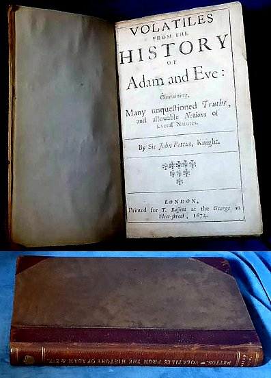 Pettus - VOLATILES FROM THE HISTORY OF ADAM AND EVE 1674