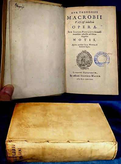 Macrobius - OPERA with notes by Ponatnus & Meursius 1628